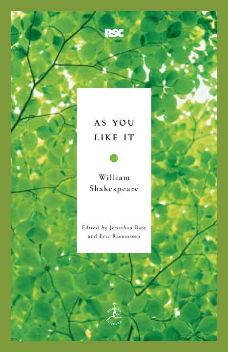 As You Like It By Shakespeare, William/ Bate, Jonathan (EDT)/ Rasmussen, Eric (EDT)