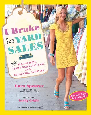 I Brake for Yard Sales By Spencer, Lara/ Griffin, Kathy (FRW)